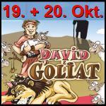 Kindermusical David u. Goliat 19. + 20. Oktober