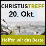 Christustreff 20. Oktober